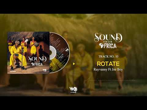 Rayvanny Ft Joeboy - Rotate (Official Audio)