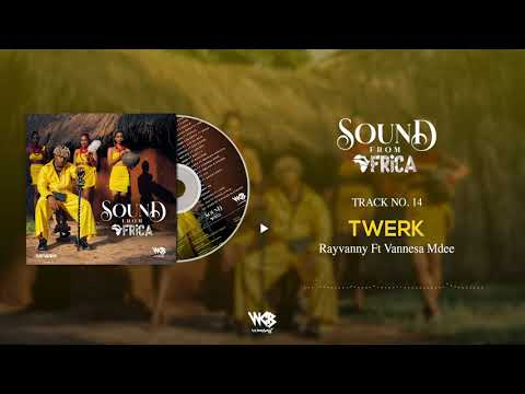 Rayvanny Ft Vannesa Mdee - Twerk (Official Audio)