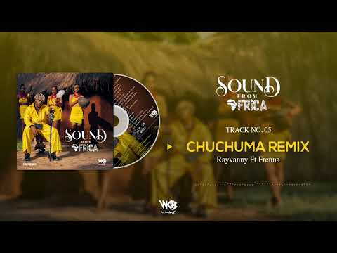 Rayvanny Ft Frenna - Chuchumaa Remix (Official Audio)