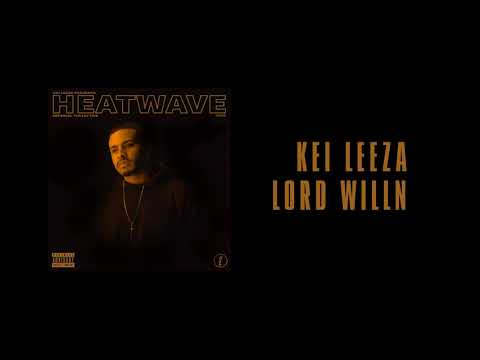 Kei Leeza - Lord Willin' (Official Audio)