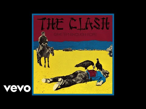 The Clash - Julie's Been Working for the Drug Squad (Remastered) [Official Audio]