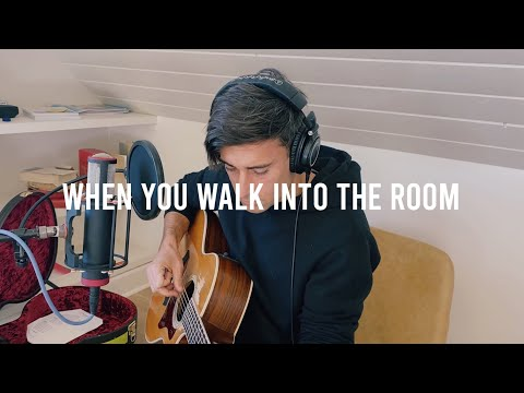 When You Walk Into The Room - Songs From Home