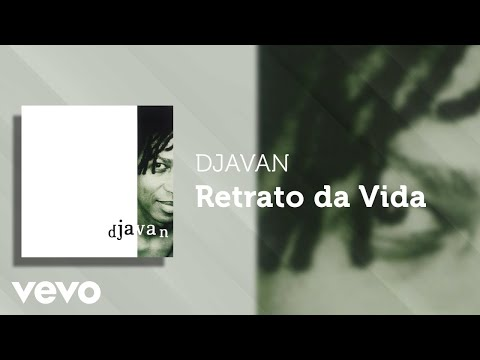 Djavan - Retrato da Vida (Áudio Oficial)