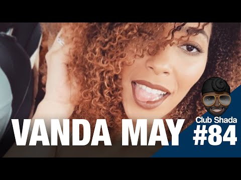 Club shada #84 - Vanda May