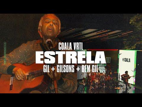 GILBERTO GIL, GILSONS E BEM GIL | Estrela [Ao Vivo no Coala Festival]
