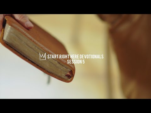 Casting Crowns - Start Right Here Devotional (Session 5)