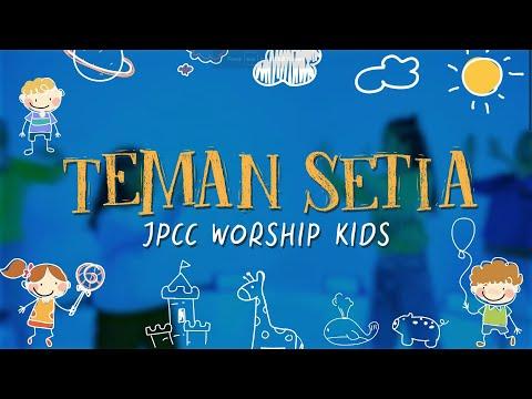Teman Setia (Gerak dan Tari) - JPCC Worship Kids
