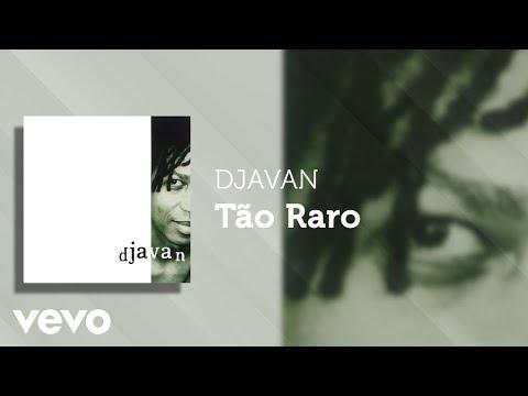 Djavan - Tão Raro (Áudio Oficial)