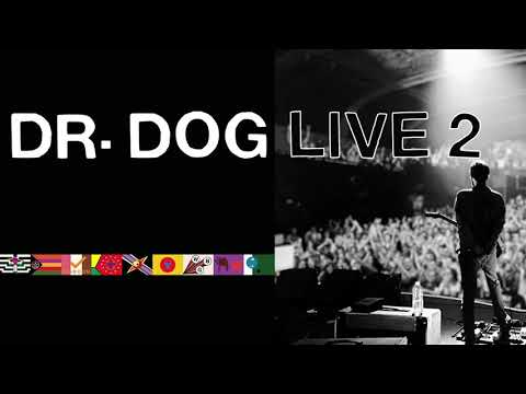 Dr. Dog - Where'd All The Time Go - Live [Official Audio]