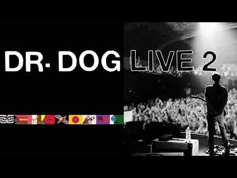 Dr. Dog - Nellie - Live [Official Audio]