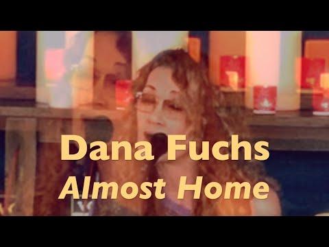 Dana Fuchs | Almost Home