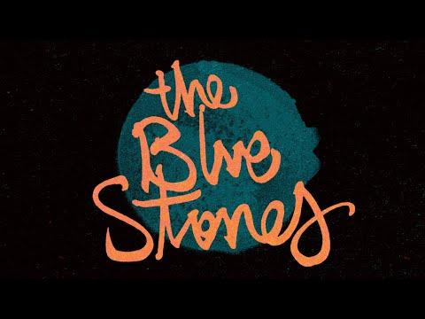 The Blue Stones - Spirit (Official Lyric Video)