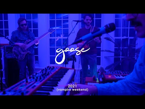 Vampire Weekend presents Goose - 2021 (January 5th, to be exact)