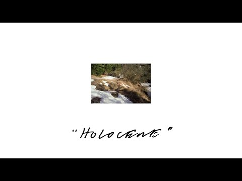 Holocene (Lyric Video) ft. Weyes Blood
