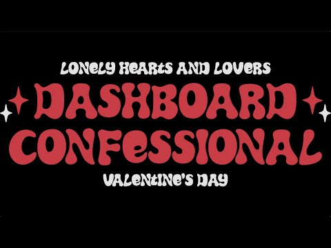 Dashboard Confessional: Lonely Hearts & Lovers Stream