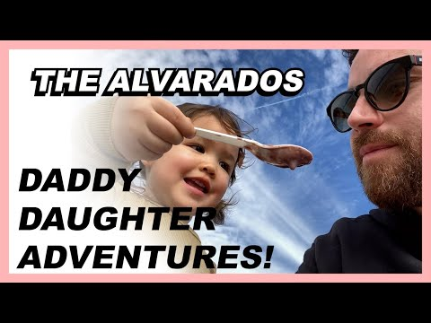 Daddy Daughter Adventures - The Alvarados