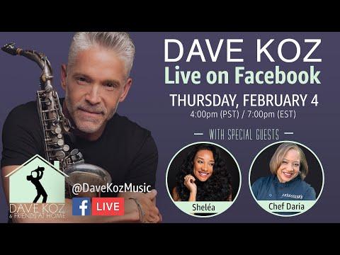 Dave Koz with Shelea & Chef Daria Live on Facebook!