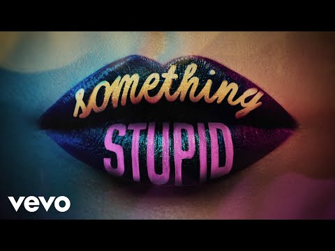Jonas Blue, AWA - Something Stupid (Official Audio)