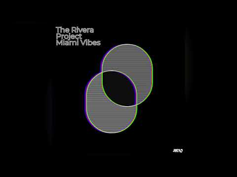 The Rivera Project - Miami Vibes