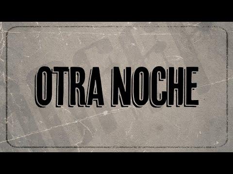 Kevin Roldan - Otra Noche Ft. JD Pantoja (Lyric video)
