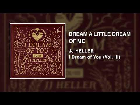 JJ Heller - Dream A Little Dream Of Me (Official Audio Video) - Ella Fitzgerald / Doris Day