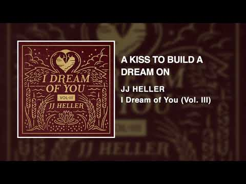 JJ Heller - A Kiss To Build A Dream On (Official Audio Video) - Louis Armstrong