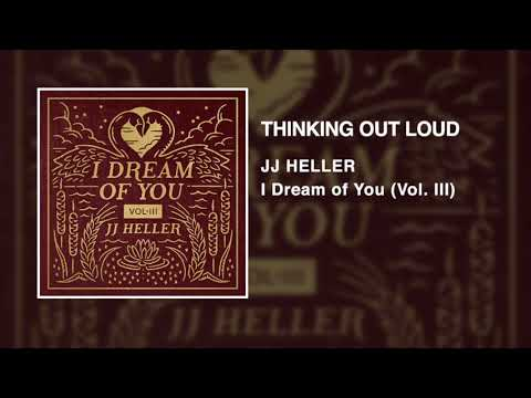 JJ Heller - Thinking Out Loud (Official Audio Video) - Ed Sheeran