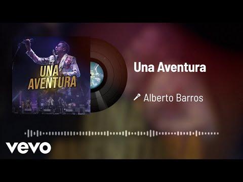 Alberto Barros - Una Aventura (Audio)