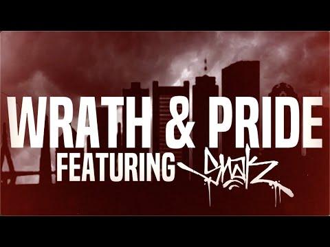 Slaine & Snak The Ripper - Wrath & Pride (Official Lyric Video)