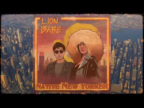 LION BABE - Native New Yorker (Official Audio)