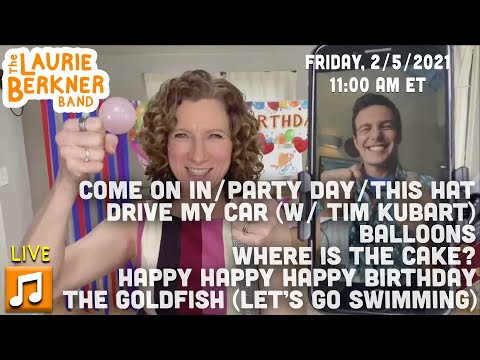 LIVE Berkner Break | February Birthday Party | Goldfish, Drive My Car, Balloons, Party Day, This Hat