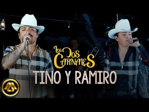 Los Dos Carnales - Tino y Ramiro (Video Oficial)