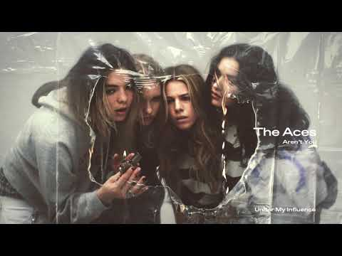 The Aces - Aren't You (Audio)