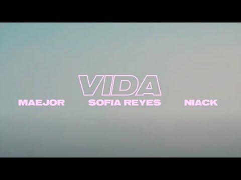 Maejor, Sofía Reyes & Niack - Vida (Official Video)