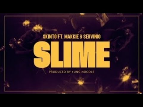 Skinto - Slime Ft. Makkie & Servinio (Lyric Video)
