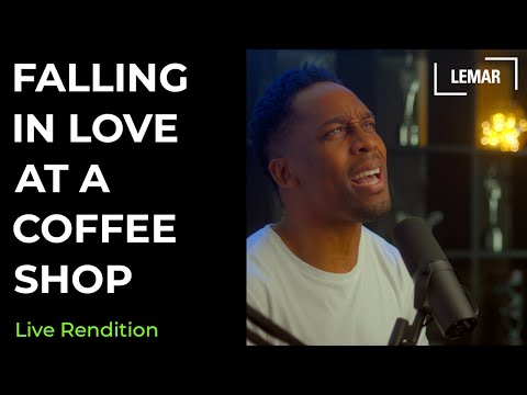 Lemar | Falling In Love At A Coffee Shop Live Rendition.