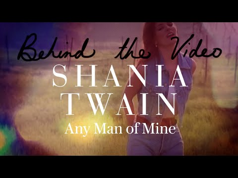 Shania Twain Shares The Story Behind The Any Man of Mine Music Video