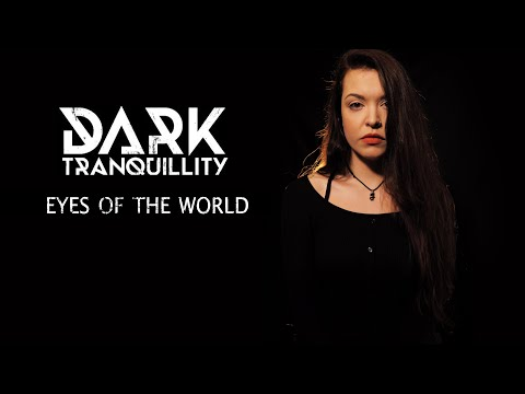 Dark Tranquillity - Eyes Of The World (Cover by Vicky Psarakis & Quentin Cornet)