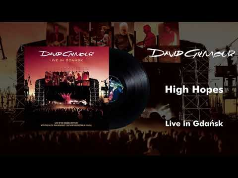 David Gilmour - High Hopes (Live In Gdansk Official Audio)