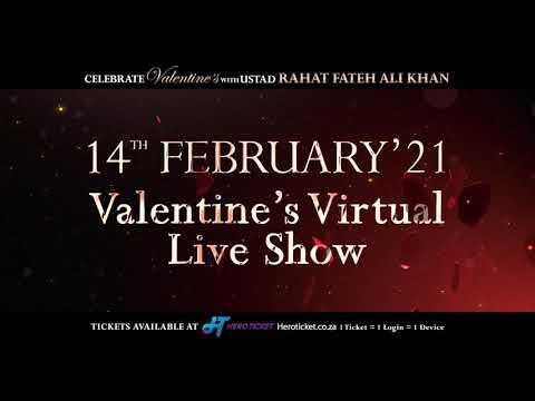 Celebrate #Valentine's with #UstadRahatFatehAliKhan Worldwide Virtual Live Concert! - 14th Feb 2021