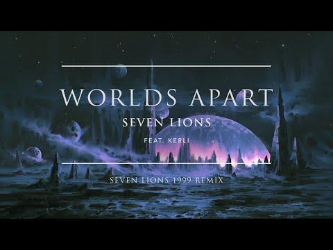Seven Lions - Worlds Apart feat. Kerli (Seven Lions 1999 Remix) | Ophelia Records