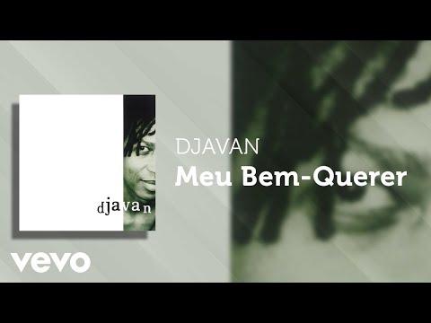 Djavan - Meu Bem-Querer (Áudio Oficial)