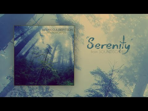 "Brian Culbertson ""Serenity"" from SOUNDSCAPES"