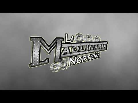 La Maquinaria Norteña - Es Natural (Lyric Video)