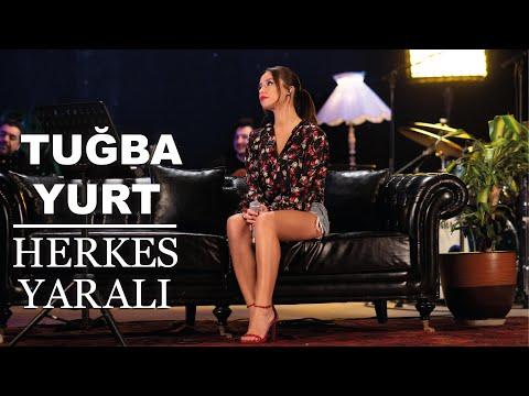 Tuğba Yurt - Herkes Yaralı (Akustik Canlı Performans)
