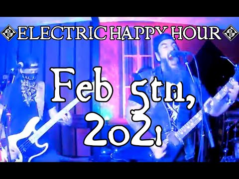 Electric Happy Hour Feb 5th, 2021