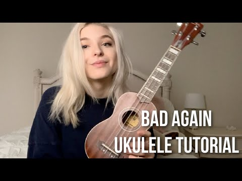 """BAD AGAIN"" UKULELE TUTORIAL 