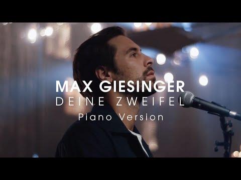 Max Giesinger - Deine Zweifel (Piano Version)
