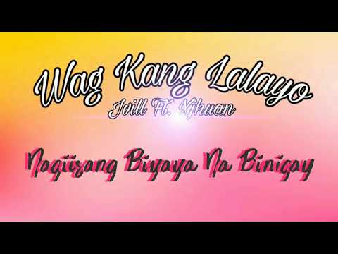 Wag Kang Lalayo - Jvill Ft. Xjhuan | Official Lyrics Video | Original Mix | 01 Pirate Music