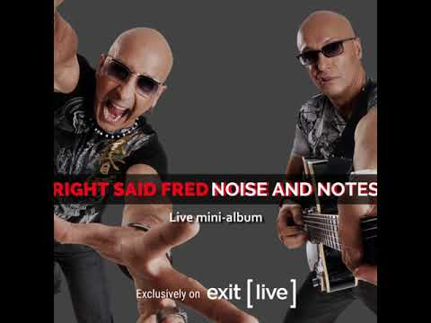 Right Said Fred - Noise & Notes